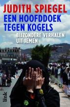 Spiegel, Judith Een hoofddoek tegen kogels