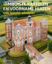 , De mooiste kastelen en voorname huizen van Noord-Brabant