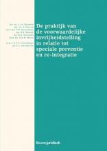 P.A.M. Mevis J. uit Beijerse  S. Struijk  F.W. Bleichrodt  S.R. Bakker  B.A. Salverda, De praktijk van de voorwaardelijke invrijheidstelling in relatie tot speciale preventie en re-integratie