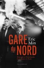 Eric Min , Gare du Nord