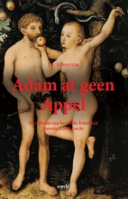 Dick  Berents Adam at geen appel