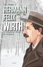 A.H. Huussen jr , Hermann Felix Wirth 1885-1981