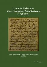 P.D. Spies , Ambt Nederbetuwe Gerichtssignaat Bank Kesteren 1733-1738