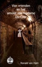 Ronald van Ham , Vier vrienden en het amulet van madame Du Cour