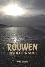 Anne Remijn , Rouwen tussen eb en vloed
