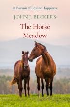 John J. Beckers , The Horse Meadow