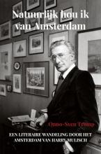 Onno-Sven Tromp , Natuurlijk hou ik van Amsterdam