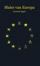 Hanneke  Eggels Sluier van Europa
