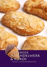 Nederlands Bakkerij Centrum , Werkboek amandelwerk & kokos