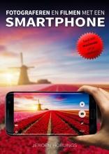 Jeroen Horlings , Fotograferen en filmen met een smartphone