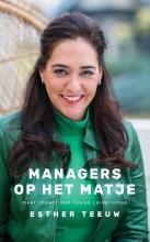 Esther Teeuw , Managers op het matje