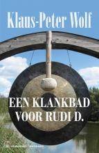 Klaus-Peter Wolf , Een klankbad voor Rudi D.