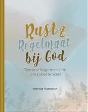 Arenda  Haasnoot Rust en regelmaat bij God