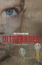 Pat  Craenbroek Uitgebroed