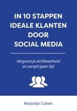 Marjolijn Cohen , In 10 stappen ideale klanten door social media