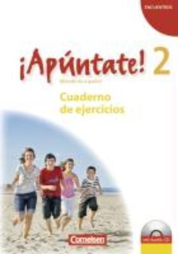 ,¡Apúntate! - Ausgabe 2008 - Band 2 - Cuaderno de ejercicios mit Audio online