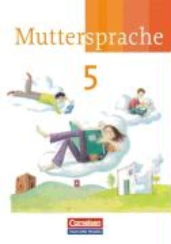 ,Muttersprache 5. Schülerbuch - Neue Ausgabe - Östliche Bundesländer und Berlin