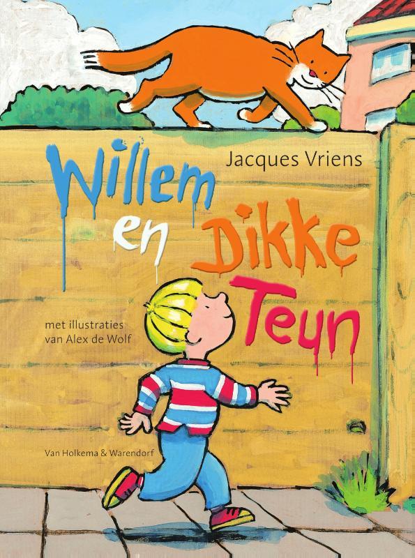 Jacques Vriens,Willem en Dikke Teun