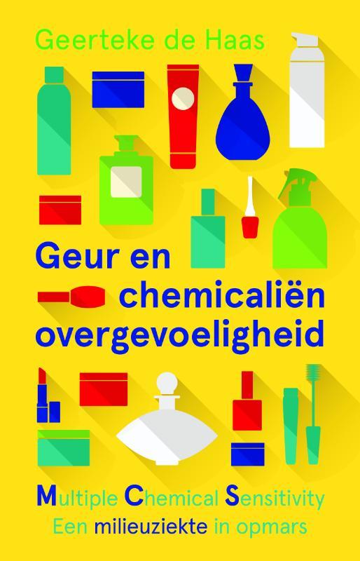 Geerteke de Haas,Geur- en chemicaliënovergevoeligheid