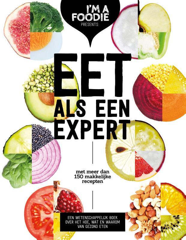 Marijke Berkenpas, Liesbeth Smit, Gaby Herweijer, Jolien Klamer,Eet als een expert
