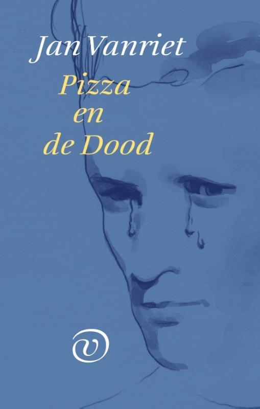 Jan Vanriet,Pizza en de Dood