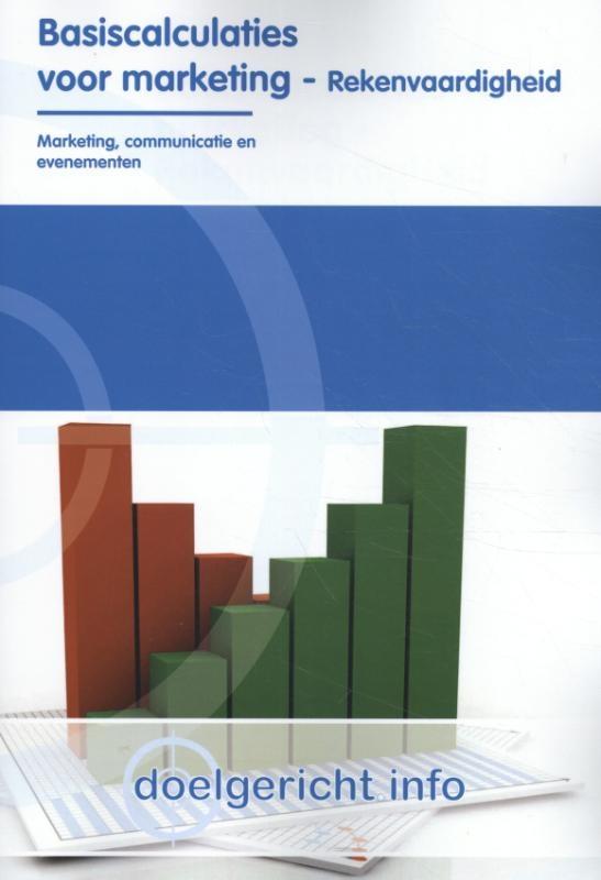 E. Lockefeer,Basiscalculaties voor marketing Rekenvaardigheid
