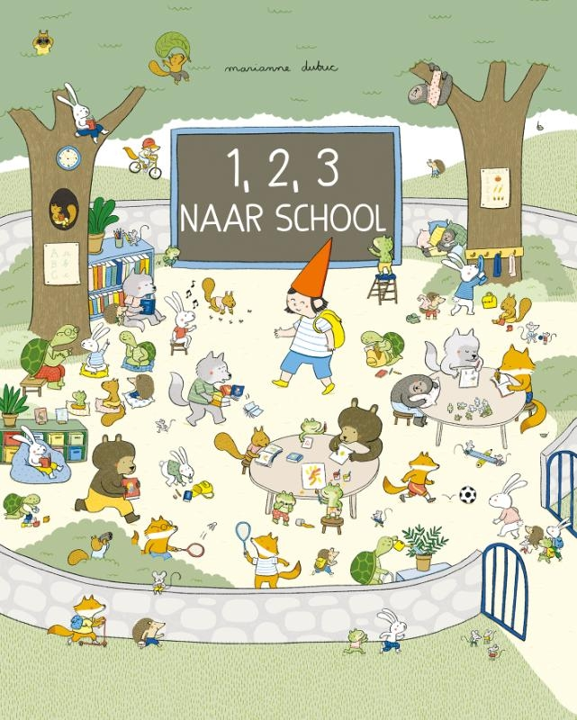 Marianne Dubuc,1,2,3 naar school!