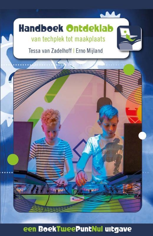 Tessa van Zadelhoff, Erno Mijland,Handboek Ontdeklab