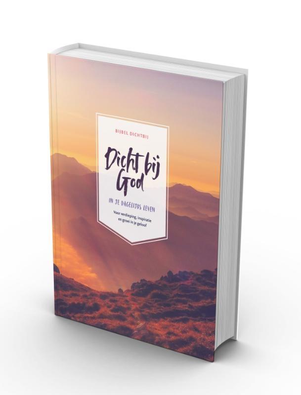 Nederlands Bijbelgenootschap,Bijbel Dichtbij - Dicht bij God