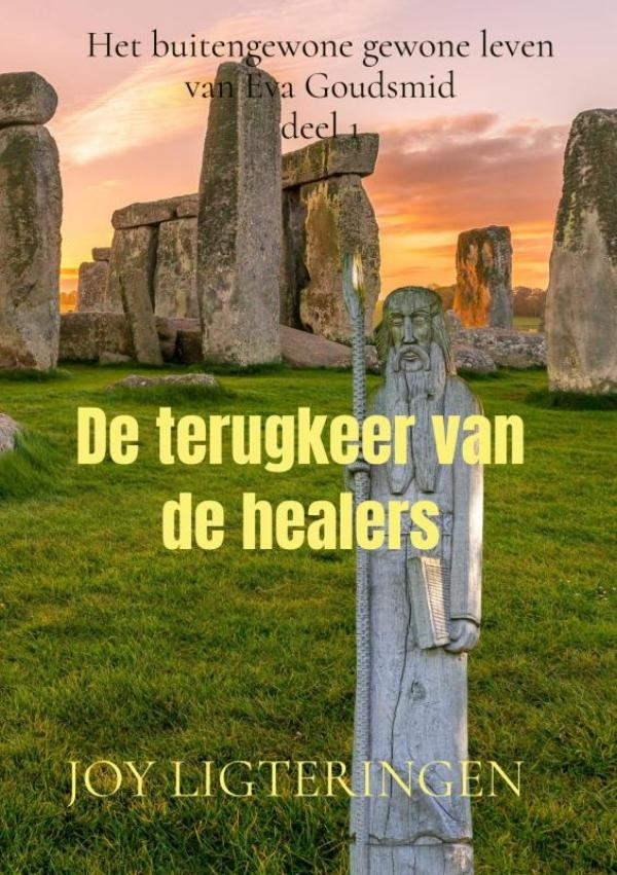 Joy Ligteringen,De terugkeer van de healers
