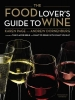 Page, Karen,   Dornenburg, Andrew,The Food Lover`s Guide to Wine