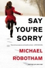 Robotham, Michael,Say You`re Sorry