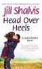 Shalvis, Jill,Head Over Heels
