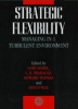 Hamel, Gary,Strategic Flexibility