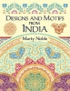 Noble, Marty,Designs and Motifs from India