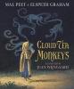Peet, Mal,   Graham, Elspeth,Cloud Tea Monkeys