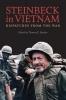 Steinbeck, John,Steinbeck in Vietnam