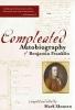 Skousen, Mark,   Franklin, Benjamin,The Compleated Autobiography of Benjamin Franklin