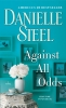 <b>Steel, Danielle</b>,Against All Odds