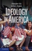 Ellis, Christopher,   Stimson, James,Ideology in America