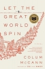 Colum McCann,Let the Great World Spin