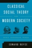Royce, Edward,Classical Social Theory and Modern Society