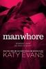 Evans, Katy,Manwhore