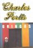 Portis, Charles,Gringos