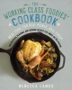 Lando, Rebecca,The Working Class Foodies Cookbook