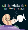 Van Genechten, Guido,Little White Fish Has Many Friends