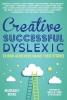 ,Creative, Successful, Dyslexic