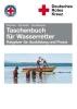 Fischer, Peter,Taschenbuch für Wasserretter