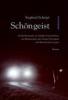 Schröpf, Siegfried,Schöngeist