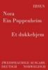 Ibsen, Henrik,Nora - Ein Puppenheim / Et dukkehjem